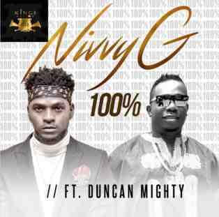 Nivvy G ft. Duncan Mighty – 100%
