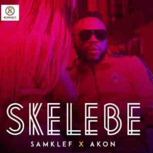 Samklef ft Akon – Skelebe